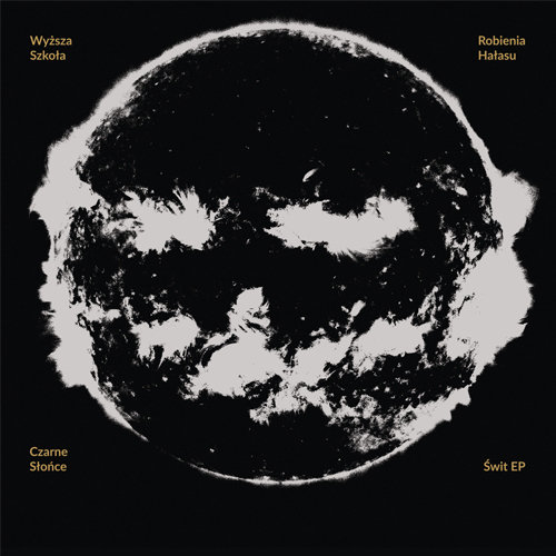 WSRH – Czarne Słońce: Świt EP 1